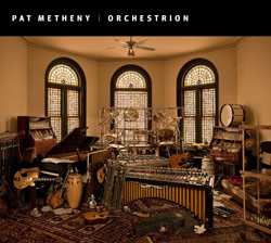 Pat Metheny's Orchestrion
