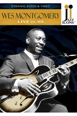 Wes Montgomery Live in '65 DVD